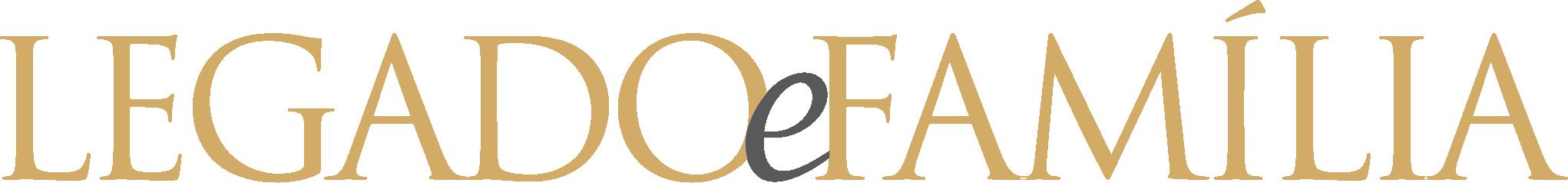 Legado e Família – Família Empresária | Empresa Familiar